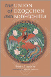 The Union of Dzogchen and Bodhicitta