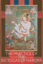 The Practice Of The Six Yogas Of Naropa Cover