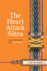 The Heart Attack Sutra