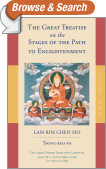 The Great Treatise on the Stages of the Path to Enlightenment (Volume 1)