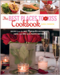 The Best Places to Kiss Cookbook
