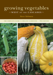 Growing Vegetables West of the Cascades, 6th Edition Cover