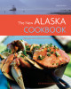 The New Alaska Cookbook, 2nd Edition