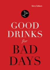 Good Drinks for Bad Days Cover