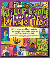 Will Puberty Last My Whole Life? Cover