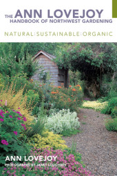 The Ann Lovejoy Handbook of Northwest Gardening (e-book) Cover