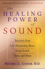 The Healing Power of Sound