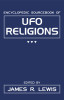 The Encyclopedic Sourcebook of Ufo Religions