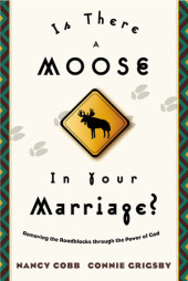 Is There a Moose in Your Marriage? Cover