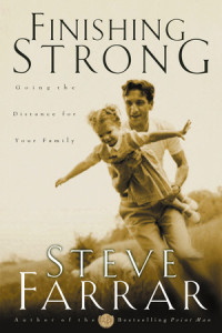 Finishing Strong by Steve Farrar