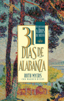 31 Dias De Alabanza by Ruth Myers
