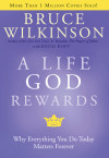 A Life God Rewards - Bruce Wilkinson with David Kopp