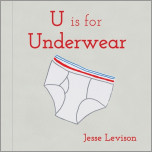 U is for Underwear