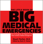 The Little Book of Big Medical Emergencies
