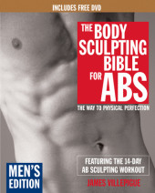 The Body Sculpting Bible for Abs: Men's Edition, Deluxe Edition Cover