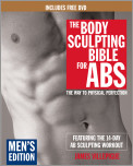 The Body Sculpting Bible for Abs: Men's Edition, Deluxe Edition