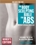 The Body Sculpting Bible for Abs: Women's Edition, Deluxe Edition