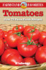 Tomatoes: Farmstand Favorites