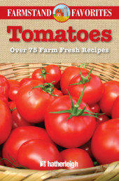 Tomatoes: Farmstand Favorites Cover