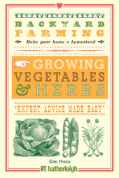Backyard Farming: Growing Vegetables & Herbs Cover