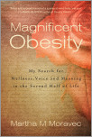 Magnificent Obesity