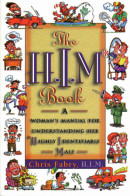 The H.I.M. Book by Christopher H. Fabry