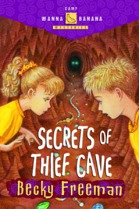 Secrets of Thief Cave by Becky Freeman