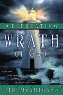 Celebrating the Wrath of God by Jim Mcguiggan