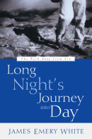 Long Night's Journey into Day by James Emery White