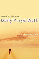 Daily PrayerWalk by Janet Holm Mchenry