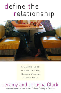Define the Relationship by Jeramy and Jerusha Clark