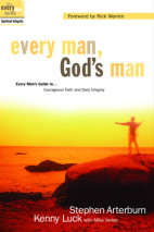 Every Man, God's Man by Stephen Arterburn and Kenny Luck
