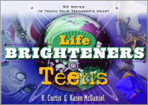 Life Brighteners for Teens