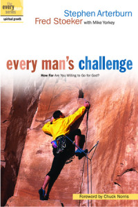 Every Man's Challenge by Stephen Arterburn and Fred Stoeker with Mike Yorkey