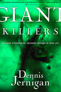 Giant Killers by Dennis Jernigan