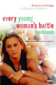 Every Young Woman's Battle Workbook