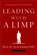 Leading with a Limp - Dan B. Allender, PhD