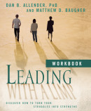 Leading with a Limp Workbook by Dan B. Allender