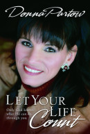 Let Your Life Count by Donna Partow