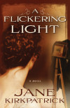 A Flickering Light - Jane Kirkpatrick