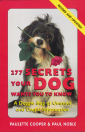 277 Secrets Your Dog Wants You to Know Cover