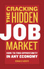 Cracking The Hidden Job Market