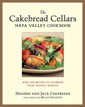 The Cakebread Cellars Napa Valley Cookbook Cover
