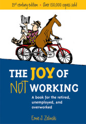 The Joy of Not Working Cover