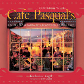 Cooking with Cafe Pasqual's Cover