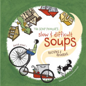 The Soup Peddler's Slow and Difficult Soups Cover