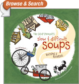 The Soup Peddler's Slow and Difficult Soups