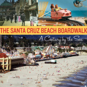 The Santa Cruz Beach Boardwalk Cover
