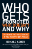 Who Gets Promoted, Who Doesn't, and Why