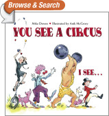 You See a Circus, I See...